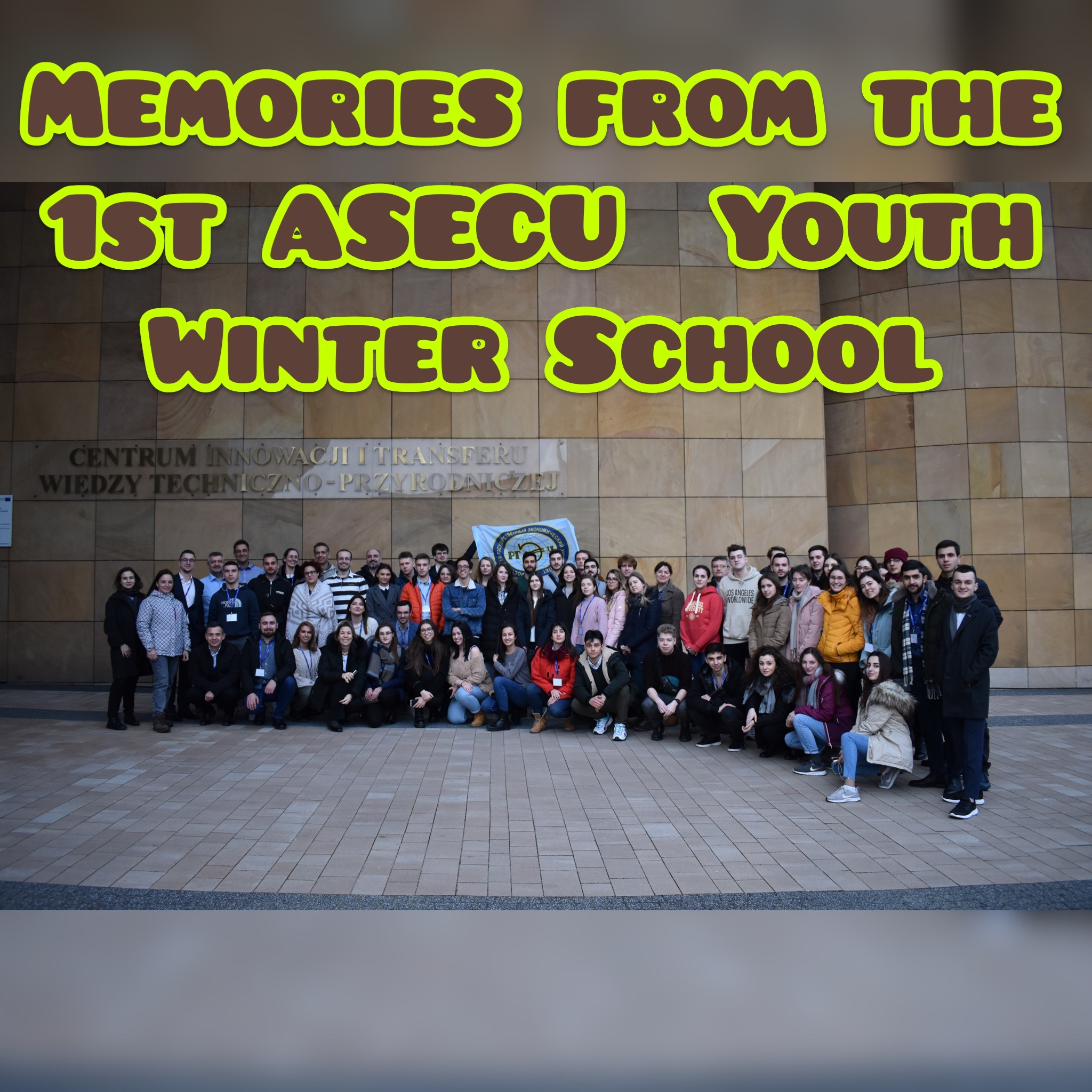 The 1st ASECU Youth Winter School took place in Polanczyk, POLAND