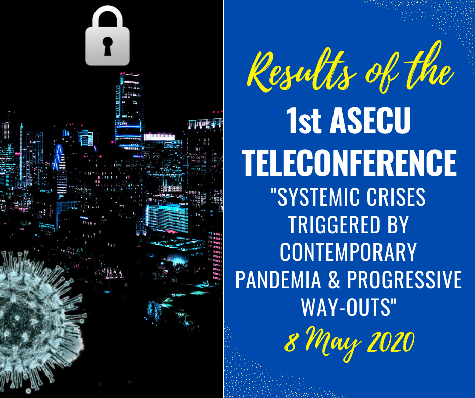 Results of the 1st ASECU Teleconference
