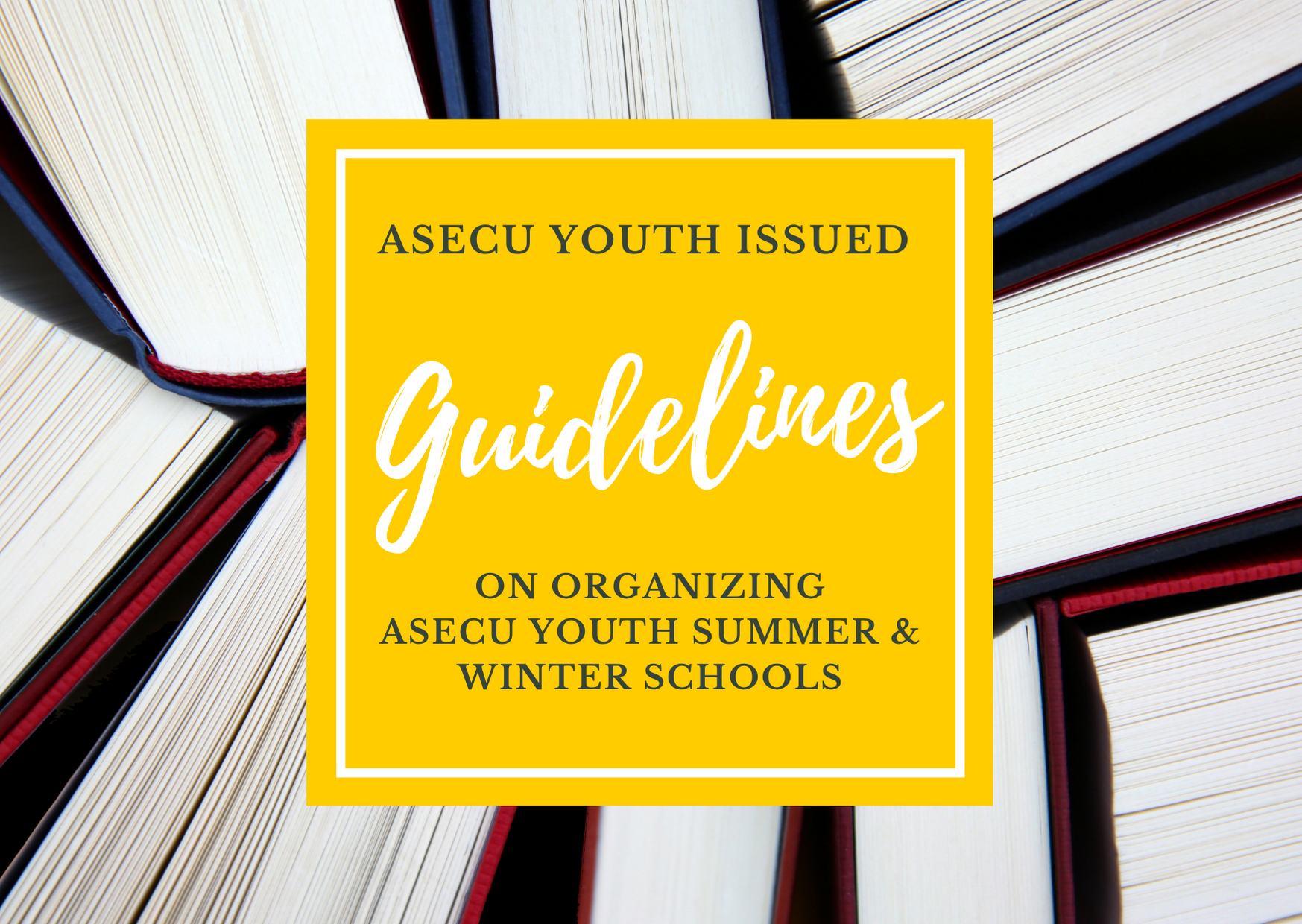 ASECU Youth Schools Guidelines for ASECU Universities is available!